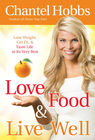 more information about Love Food and Live Well: Lose Weight, Get Fit, and Taste Life at Its Very Best - eBook