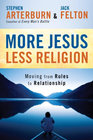 more information about More Jesus, Less Religion: Moving from Rules to Relationship - eBook