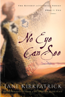 more information about No Eye Can See - eBook