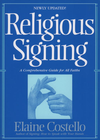 more information about Religious Signing: A Comprehensive Guide For All Faiths - eBook
