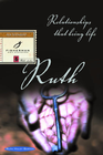 more information about Ruth: Relationships That Bring Life - eBook
