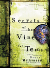 more information about Secrets of the Vine for Teens: Breaking Through to Abundance - eBook