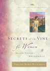 more information about Secrets of the Vine for Women: Breaking Through to Abundance - eBook