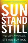 more information about Sun Stand Still: What Happens When You Dare to Ask God for the Impossible - eBook