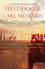 more information about Tea with Hezbollah: Sitting at the Enemies Table Our Journey Through the Middle East - eBook
