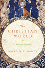 more information about The Christian World: A Global History - eBook