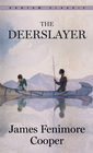more information about The Deerslayer - eBook