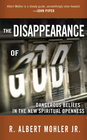 more information about The Disappearance of God: Dangerous Beliefs in the New Spiritual Openness - eBook