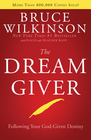 more information about The Dream Giver: Following Your God-Given Destiny - eBook