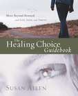 more information about The Healing Choice Guidebook: Move Beyond Betrayal - eBook
