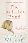 more information about The Invisible Bond: How to Break Free from Your Sexual Past - eBook