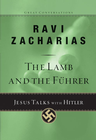 more information about The Lamb and the Fuhrer: Jesus Talks with Hitler - eBook