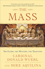 more information about The Mass: The Glory, the Mystery, the Tradition - eBook