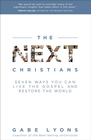 more information about The Next Christians: The Good News About the End of Christian America - eBook