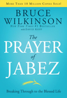 more information about The Prayer of Jabez: Breaking Through to the Blessed Life - eBook