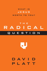 more information about The Radical Question: What Is Jesus Worth to You? - outreach booklet, ebook
