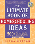 more information about The Ultimate Book of Homeschooling Ideas: 500+ Fun and Creative Learning Activities for Kids Ages 3-12 - eBook
