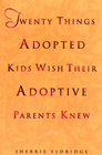 more information about Twenty Things Adopted Kids Wish Their Adoptive Parents Knew - eBook
