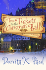 more information about Two Tickets to the Christmas Ball: A Novella - eBook