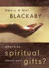 more information about What's So Spiritual about Your Gifts? - eBook