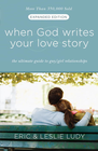 more information about When God Writes Your Love Story (Expanded Edition): The Ultimate Guide to Guy/Girl Relationships - eBook