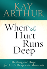 more information about When the Hurt Runs Deep: Healing and Hope for Life's Desperate Moments - eBook