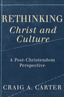 more information about Rethinking Christ and Culture: A Post-Christendom Perspective - eBook