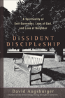 more information about Dissident Discipleship: A Spirituality of Self-Surrender, Love of God, and Love of Neighbor - eBook