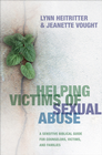 more information about Helping Victims of Sexual Abuse: A Sensitive Biblical Guide for Counselors, Victims, and Families - eBook
