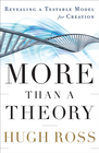 more information about More Than a Theory: Revealing a Testable Model for Creation - eBook