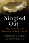 more information about Singled Out: Why Celibacy Must Be Reinvented in Today's Church - eBook
