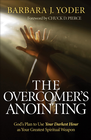 more information about Overcomer's Anointing, The: God's Plan to Use Your Darkest Hour as Your Greatest Spiritual Weapon - eBook