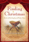 more information about Finding Christmas: Stories of Startling Joy and Perfect Peace - eBook