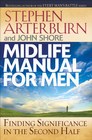 more information about Midlife Manual for Men: Finding Significance in the Second Half - eBook