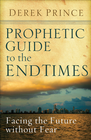 more information about Prophetic Guide to the End Times: Facing the Future without Fear - eBook