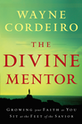 more information about Divine Mentor, The: Growing Your Faith as You Sit at the Feet of the Savior - eBook