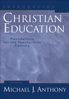 more information about Introducing Christian Education: Foundations for the Twenty-first Century - eBook
