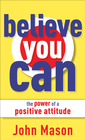 more information about Believe You Can-The Power of a Positive Attitude - eBook