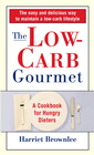 The Low-Carb Gourmet: A Cookbook for Hungry Dieters - eBook