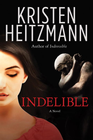 more information about Indelible: A Novel - eBook