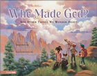more information about Who Made God?: and Other Things We Wonder About - eBook