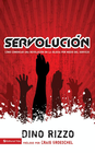 more information about Servolucion: Starting a church revolution through serving - eBook