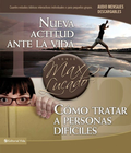 more information about Nueva actitud ante la vida / Como tratar a personas dificiles: Two Interactive Studies for Individuals or Small Groups - eBook