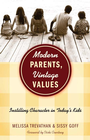 more information about Modern Parents, Vintage Values: Instilling Character in Today's Kids - eBook