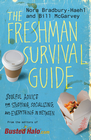 more information about The Freshman Survival Guide: Soulful Advice for Studying, Socializing, and Everything In Between - eBook