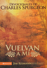 more information about Vuelvan a Mi: The Devotions of Charles Spurgeon - eBook
