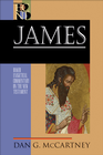 more information about James: Baker Exegetical Commentary on the New Testament [BECNT]