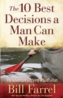 more information about The 10 Best Decisions a Man Can Make: The Adventure of Living in God's Plan - eBook