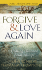 more information about Forgive and Love Again: Healing Wounded Relationships - eBook