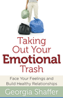 more information about Taking Out Your Emotional Trash: Face Your Feelings and Build Healthy Relationships - eBook